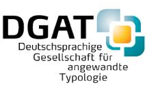 DGAT - Deutschsprachige Gesellschaft für angewandte Typologie